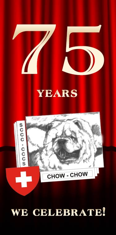 Swiss Chow-Chow Club (SCCC) 75 years Jubilee